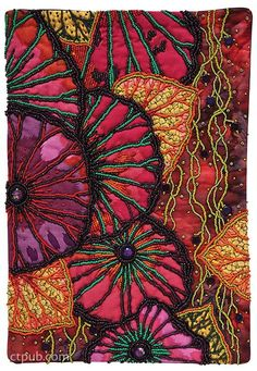 Beading Artistry for Quilts: Basic Stitches & Embellishments Add Texture & Drama by Thom Atkins textile art, Beading Artistry for Quilts