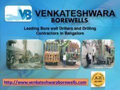 borewell-drillers-and-contractors-in-bangalore by Venkateshwara Borewells via Slideshare
