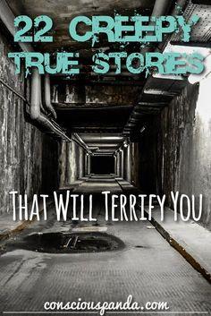 22 Creepy True Stories That Will Terrify You Creepy But True, True Creepy Stories, True Horror Stories, Haunting Stories, Spooky Stories, Creepy Facts, Creepy Stuff, Creepy Stores True, Paranormal Stories True
