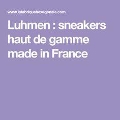 Luhmen : sneakers haut de gamme made in France