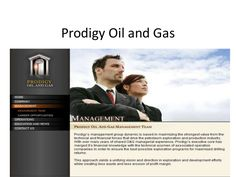 Prodigy was founded in 2001 by Shawn Bartholomae and a team of executives with a combined 81 years experience in the oil and gas industry.