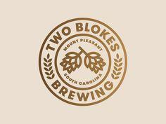 Two Blokes Brewing - Jay Fletcher logo design badge brewery Graphic Design Branding, Logo Branding, Typography Design, Identity Design, Brewery Logos, Type Logo, Designers Gráficos, Brewery Design, Typographie Logo