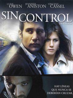Sin control : derailed / dirigida por Mikael Hafström. Febrer 2006