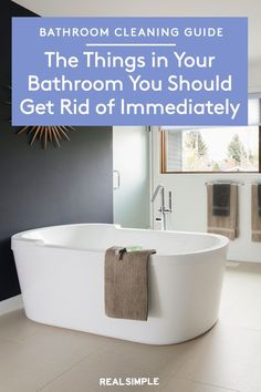 The Things in Your Bathroom You Should Get Rid of Immediately | Here are three experts' recommendations on what to purge from your bathroom to keep it clean and organized. Try these decluttering tips and bathroom organization ideas to help you organize every shelf, drawer, and counter space. #cleaningtips #cleanhouse #realsimple #cleaninghacks #bathroomcleaningguide #howtokeepmybathroomclean