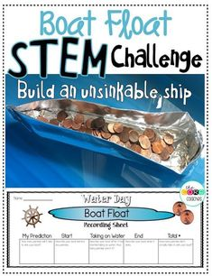 Build an unsinkable ship challenge using pennies and tin foil. One of several STEM and science activities that will engage and graders as they countdown the days until summer break. Full day lesson plans also include math, reading, writing, and art! Stem Science, Science Experiments Kids, Science Lessons, Teaching Science, Science For Kids, Science Art, Math Stem, Mystery Science, Summer Science