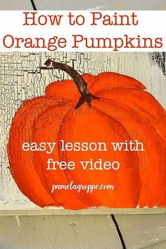 Let's paint orange pumpkins in acrylics. Easy enough for beginners to feel successful the very first time. A free video is included. Paint Orange Pumpkins for Fall crafts, DIY signs or even furniture! Autumn Painting, Autumn Art, Tole Painting, Pumpkin Painting, Painting Lessons, Painting Tips, Art Lessons, Painting Classes, Painting Videos