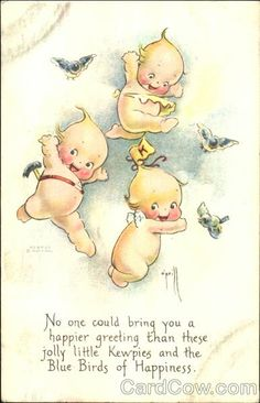 Kewpies and the blue birds of happiness