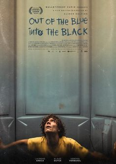 Out of the blue into the black : Belgium Adventure, Drama, Fantasy Flament is stuck in a toilet cabin at a music festival and gets mortally wounded during a heavy storm. Not yet ready to die, he desperately fights time and space. Movie To Watch List, Good Movies To Watch, Movie List, Film Movie, Cinema Movies, Comedy Movies, Drama Movies, Cinema Posters, Film Posters
