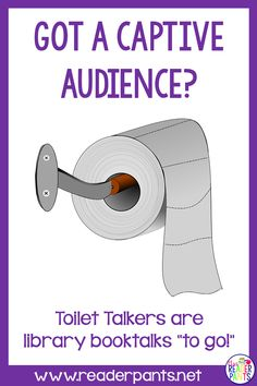 For middle school librarians--Toilet Talker posters are so much fun! Put them on the back of bathroom stall doors, right at eye level. There's not much else to look at in the bathroom; they might as well read a book talk! Library Books, Library Ideas, Reading Incentives, Bathroom Stall, Reading Logs, Teacher Librarian, Reluctant Readers, School Sets, Independent Reading
