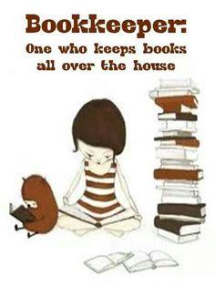 I am a bookkeeper :)