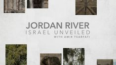 Israel Unveiled Volume 1: Jordan River. Published on Mar 17, 2017 Israel Unveiled Vol. 1 is a journey through 11 different sites in the land of the Bible with Amir Tsarfati.