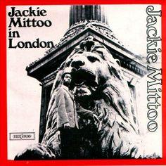 Jackie Mittoo - Jackie Mittoo in London