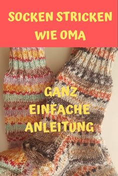 Knit socks like grandma with simple Socken stricken wie Oma mit ganz einfacher Anleitung! Knitting socks is not that difficult and can also be done by beginners. My very simple instructions lead step by step to socks like my grandma already knitted - How To Start Knitting, Easy Knitting, Knitting For Beginners, Knitting Socks, Knit Socks, Debbie Macomber, Knitting Projects, Knitting Patterns, Muy Simple