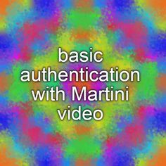 basic authentication with Martini video