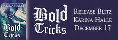 [PAPERBACK RELEASE BLITZ & GIVEAWAY] BOLD TRICKS (...