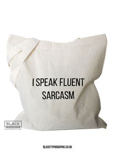 I speak fluent sarcasm tote bag. Funny shopping bags for her. Canvas tote bags with quotes. #canvastotes #totebags #funny #funnytotes #sarcastic #canvastotebag