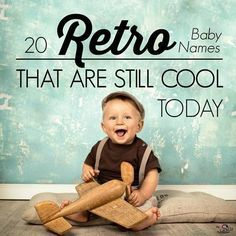 Vintage baby names are making a comeback! Click for the list of old-fashioned baby names that are becoming popular again.