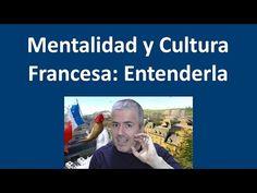 Los Franceses: Cómo son: Cultura y mentalidad francesa: Consejos / Curso de Francés - YouTube