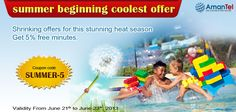 Amantel summer beginning coolest offer! Shrinking offers for this stunning heat season Get 5% free minutes.  Go and get it now - www.amantel.com