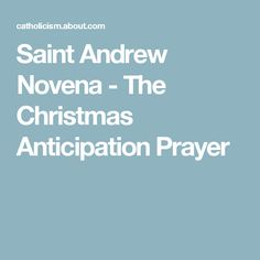 Saint Andrew Novena - The Christmas Anticipation Prayer