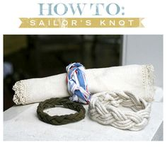 DIY sailor's knot