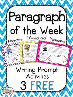 FREEBIE!!! Paragraph of the Week: Writing Prompt activities for the ENTIRE YEAR!! Narrative, Opinion, Informational.