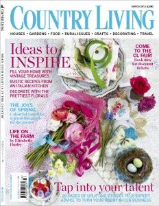 Monthly Magazine Back Issues in English Country Living Uk, Country Uk, Country Living Magazine, Now Magazine, Gardening Magazines, March 2013, British, Home And Garden, Floral