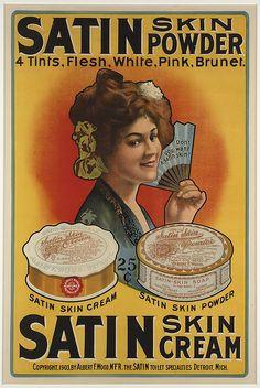 Satin Skin Powder, Satin Skin Cream. 1903. Boston Public Library via Flickr.