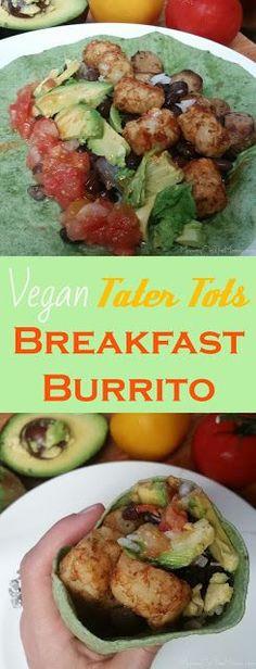 This is my favorite Loaded Vegan Tater Tots Breakfast Burrito | Vegan Burrito | Vegan Breakfast | Vegan Comfort Food | Vegan Recipe