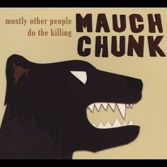 Mauch Chunk by Mostly Other People Do The Killing on Apple Music