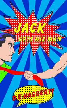 Writer In Progress: SPOTLIGHT: Jack Gets His Man - D. E. Haggerty @denahaggerty