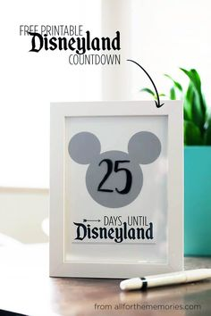 Imprimible para ir haciendo la cuenta atrás para ir a un parque temático Disney. Mola la idea, pero no se si subirá los niveles de histeria previos hasta las nubes >> Free printable Disneyland countdown from All for the Memories