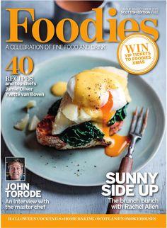 Foodies Magazine October Issue 2015 A Celebration of Fine Food & Drink Summer Desserts, Summer Recipes, John Torode, Chef Jamie Oliver, Rachel Allen, Xmas Food, Food Magazines, Free Food, Brunch