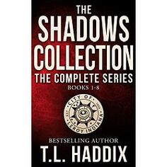 The complete series, now in one convenient box set.  Books 1-8 in the Shadows Collection/Leroy's Sins series by T. L. Haddix. This box set contains all eight books, full-length novels, in the Romantic-Suspense series set in (fictional) Leroy, Indiana. Come see how dangerous small-town living can be...