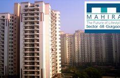 Mahira Homes: Affordable Project Sector 68, Sohna Road Gurgaon