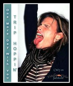 """ONE MORE DAY WITH U ON """"TRIP HOPPIN' THURSDAY"""" ONLY ON FACEBOOK/TOTALLY TYLER WITH @IamStevenT #FUN #TRIPHOPPIN #STEVENTYLER"""