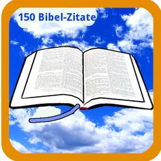 150 Bibel Zitate - Sie möchten sich näher mit der Bibel beschäftigen? In dieser App sind 150 Bibelzitate, die Sie auch in den sozialen Netzwerken und per E-Mail teilen können. Sie erhalten diese App kostenlos auf Google Play. https://play.google.com/store/apps/details?id=appinventor.ai_martinaledermann.Bibel_Zitate