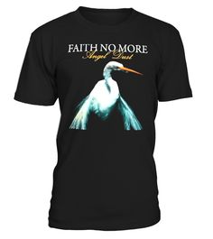 "# Limited Edition: Faith No More .  Special Offer, not available anywhere else!      Available in a variety of styles and colors      Buy yours now before it is too late!      Secured payment via Visa / Mastercard / Amex / PayPal / iDeal      How to place an order            Choose the model from the drop-down menu      Click on ""Buy it now""      Choose the size and the quantity      Add your delivery address and bank details      And that's it!"