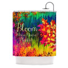 """Ebi Emporium """"Bloom Where You're Planted"""" Floral Shower Curtain from KESS InHouse Bold Flowers Fine Art Painting Cheerful Colorful Fine Art Abstract Bloom Floral Typography Wisdom Rainbow Colors Modern Bathroom Home Decor #bathroom #colorful #rainbow #shower #showercurtain #typography #modern #whimsical #fineart #flowers #dorm #teen"""