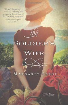 The Soldier's Wife: Margaret Leroy: 9781401341701: Amazon.com: Books