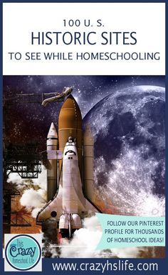 A list and links to 100 Historic places your family can visit while homeschooling in the United States.