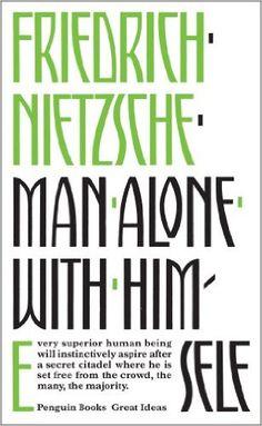 Man Alone with Himself (Penguin Great Ideas): Amazon.es: Friedrich Nietzsche: Libros en idiomas extranjeros