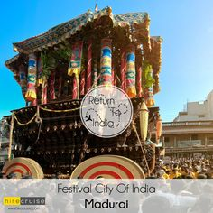 Madurai is a major city and #cultural base of  #TamilNadu in south #India.   ‪#‎IncredibleIndia‬ ‪#‎FestivalsOfIndia‬ ‪#‎HireCruise‬ ‪#‎ReturnToIndia‬