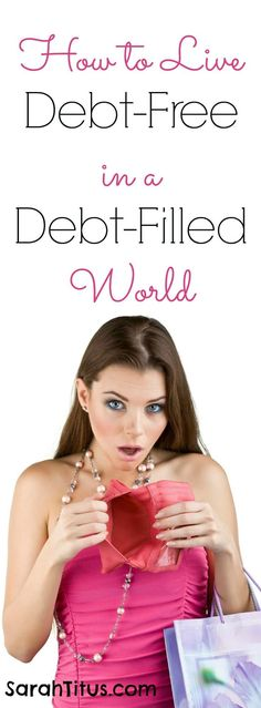 Being debt free is one of the most freeing things you can do, but with the world pushing credit and debt down your throat every chance they get, how DO you live a life free of debt? My personal story and what principles I learned to start living a debt free life. How to Live Debt-Free in a Debt-Filled World Debt Payoff Tips, #Debt Debt, Debt Payoff #Debt