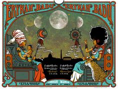 daughtersofdilla:  Erykah Badu, Fillmore Silver Spring, MD Poster (Feb. 28 & March 1, 2013), 4-color, Two 12' x 18' prints by Scraped Knee - Matt Leunig