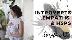 In this episode, I talk about the distinction between introverts, empaths, and highly sensitive people to start the discussion around the misconceptions out .