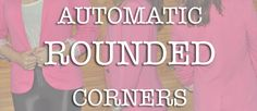 Blogger Tutorial how to get rounded corners on blogger photos images pictures