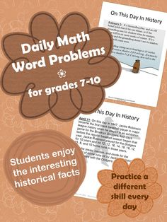 Five months (January - May) of Daily Math Word Problems for grades 7-10. Great bell ringers. Each problem is based on a historical event connected to the date. Students love the interesting facts.