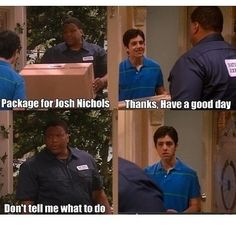 It may be a kids show but drake and josh is so funny