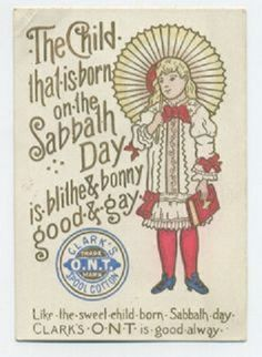 The child that is born on the Sabbath Day is blithe  bonny, good  gay